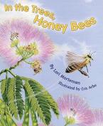 In The Trees, Honeybees