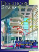 Healthcare Spaces 2