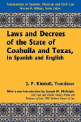 Laws and Decrees of the State of Coahuila and Texas, in Spanish and English