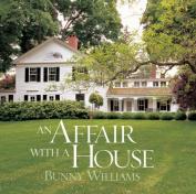 An Affair with a House