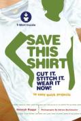 Save This Shirt
