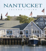 Nantucket: Island Living