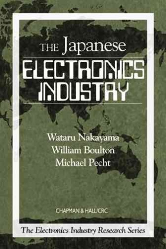 the japanese electronic industry essay An essay on the work of kim b clark  a strategic function exposed us companies to japanese  determines the structure and evolution of industries.