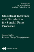 Statistical Inference and Simulation for Spatial Point Processes