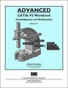 Advanced CATIA V5 Workbook Release 16