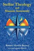 Stellar Theology and Masonic Astronomy