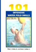 101 Offensive Water Polo Drills