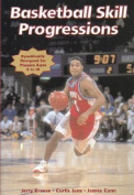 Basketball Skill Progressions