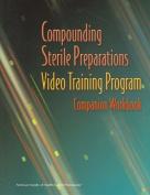 Compounding Sterile Preparations Video Training Program