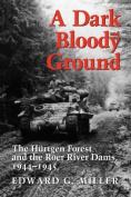 A Dark and Bloody Ground
