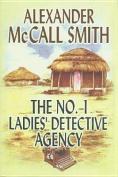 The Number 1 Ladies' Detective Agency [Large Print]