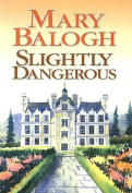 Slightly Dangerous [Large Print]