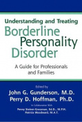 Understanding and Treating Borderline Personality Disorder