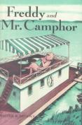 Freddy and Mr. Camphor