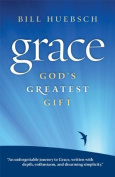 Grace: God's Greatest Gift