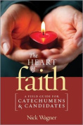 The Heart of Faith