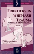 Frontiers in Whiplash Trauma