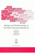 Biology and Biotechnology of the Plant Hormone Ethylene (NATO Science Series