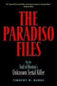 The Paradiso Files