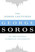 The Soros Lectures