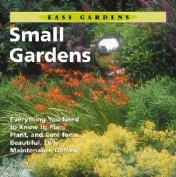 Easy Gardens Small Gardens
