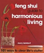 Feng Shui Guide to Harmonious Living