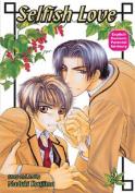 Selfish Love: Book 2 (Yaoi)