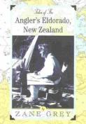 Tales of the Angler's Eldorado