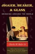 Jigger, Beaker and Glass