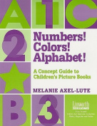 Numbers! Colors! Alphabet!