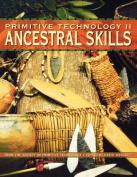 Primitive Technology II
