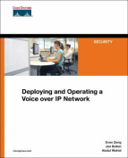 Deploying and Operating a Voice Over IP Network
