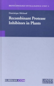 Recombinant Protease Inhibitors in Plants