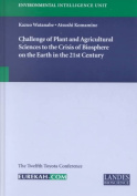 Challenge of Plant and Agricultural Sciences to the Crisis of Biosphere on the Earth in the 21st Century