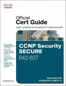 CCNP Security SECURE 642-637 Official Cert Guide [With CDROM]