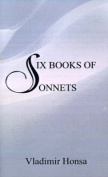 Six Books of Sonnets