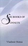 Six Books of Sonnets