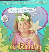 I Wish I Were a Fairy
