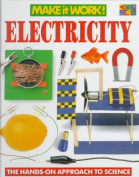 Electricity (Make It Work! Science
