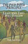 The Pied Piper Principle