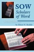 Sow: Scholars of Word