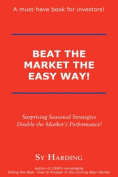 Beat the Market the Easy Way!