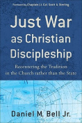 Just War as Christian Discipleship