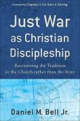 Just War as Christian Discipleship