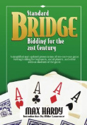 Standard Bridge Bidding for the 21st Century