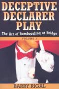 Deceptive Declarer Play