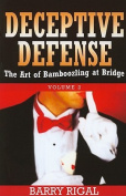 Deceptive Defense
