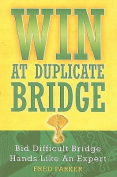 Win at Duplicate Bridge