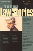 Rhode and Luban's Legal Ethics Stories
