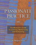 Passionate Practice